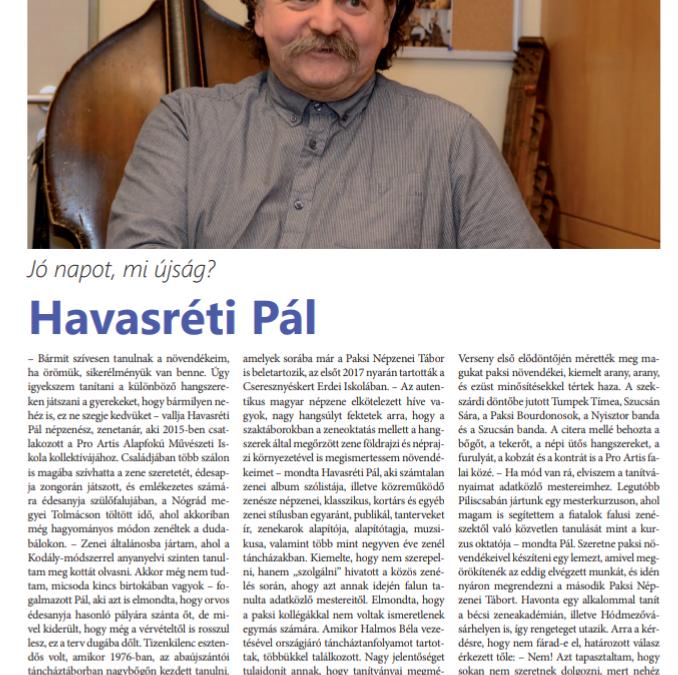 Interjú iskolánk népzenetanárával, Havasréti Pállal a Paksi Hírnökben
