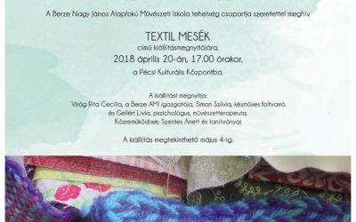 """2018. április 20. 17.00: Meseprojekt 6. kiállításmegnyitó – Párhuzamok a mesékben IV. """"Textilbe álmodott kapcsolatok"""""""