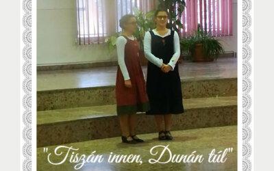 """""""Tiszán innen, Dunán túl"""": Arany és ezüst minősítés"""