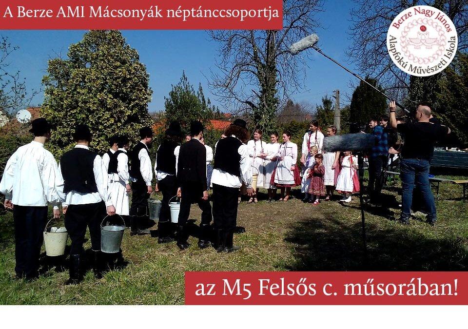 A Mácsonyák húsvétolnak az M5 Felsős c. műsorában!