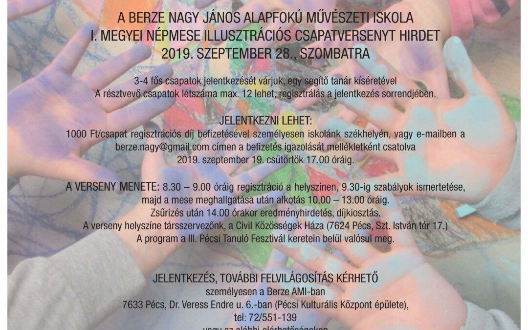 I. Megyei Népmese-illusztrációs Csapatverseny 2019. szeptember 28-án a CKH-ban